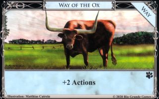 http://wiki.dominionstrategy.com/images/thumb/a/a4/Way_of_the_Ox.jpg/320px-Way_of_the_Ox.jpg